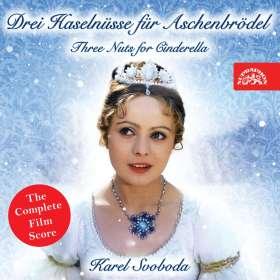 Karel Svoboda (1938-2007): Drei Haselnüsse für Aschenbrödel (Filmmusik / Neueinspielung 2018), CD