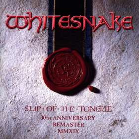 Whitesnake: Slip Of The Tongue (2019 Remaster) (30th Anniversary Edition), CD