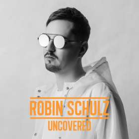 Robin Schulz: Uncovered (180g) (Limited-Deluxe-Edition) (Clear Vinyl), 2 LPs