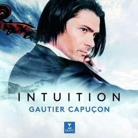 Gautier Capucon - Intuition (Deluxe-Edition mit DVD), CD