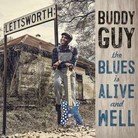 Buddy Guy: The Blues Is Alive And Well, CD