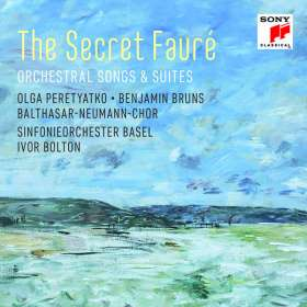 "Gabriel Faure (1845-1924): Orchesterlieder & Suiten - ""The Secret Faure"", CD"