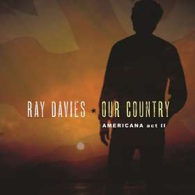 Ray Davies: Our Country: Americana Act 2, CD