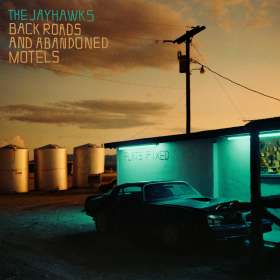 The Jayhawks: Back Roads And Abandoned Motels, CD