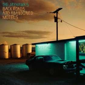 The Jayhawks: Back Roads And Abandoned Motels, LP