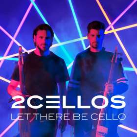 2 Cellos (Luka Sulic & Stjepan Hauser): Let There Be Cello, CD