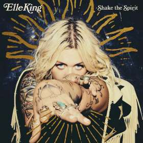 Elle King: Shake The Spirit, CD