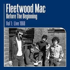 Fleetwood Mac: Before The Beginning Vol 1: Live 1968 (remastered) (180g), LP