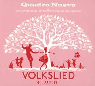Quadro Nuevo: Volkslied Reloaded, CD