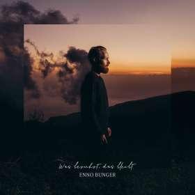 Enno Bunger: Was berührt, das bleibt, CD
