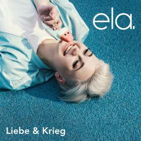 ela.: Liebe & Krieg, CD
