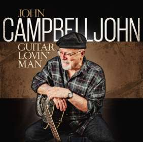 John Campbelljohn: Guitar Lovin Man, CD