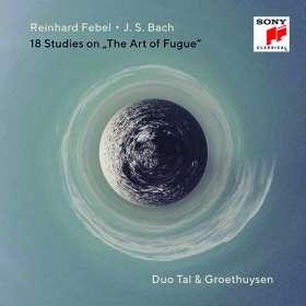 """Reinhard Febel (geb. 1952): 18 Etüden über Bachs """"Die Kunst der Fuge"""" für 2 Klaviere, CD"""