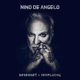 Nino De Angelo: Gesegnet und verflucht, CD