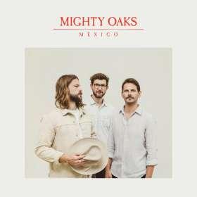 Mighty Oaks: Mexico, CD