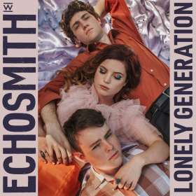Echosmith: Lonely Generation, CD