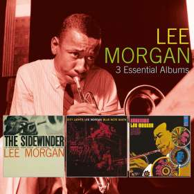 Lee Morgan (1938-1972): 3 Essential Albums, 3 CDs