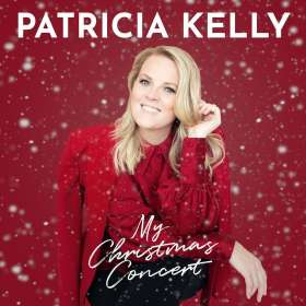 Patricia Kelly: My Christmas Concert, CD