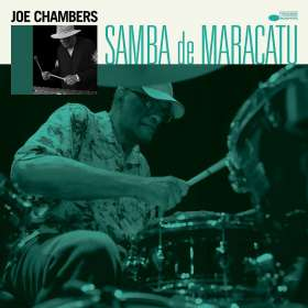 Joe Chambers (geb. 1942): Samba De Maracatu, CD