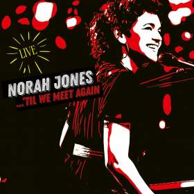 Norah Jones (geb. 1979): 'Til We Meet Again (Live), LP
