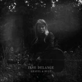 Ilse DeLange: Gravel & Dust, CD