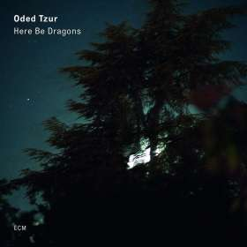 Oded Tzur (geb. 1984): Here Be Dragons, CD