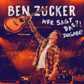 Ben Zucker: Wer sagt das?! Zugabe!, CD