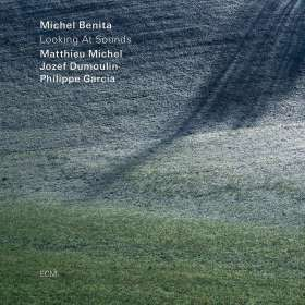 Michel Benita (geb. 1954): Looking At Sounds, CD