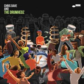 Chris Dave (geb. 1973): Chris Dave And The Drumhedz (Explicit), CD