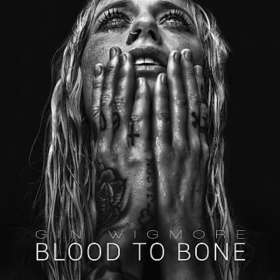 Gin Wigmore: Blood To Bone, CD