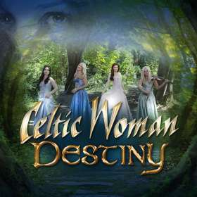 Celtic Woman: Destiny, CD