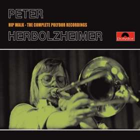 Peter Herbolzheimer (1935-2010): Hip Walk - The Complete Polydor Recordings, 4 CDs