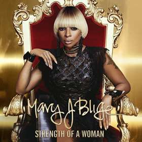 Mary J. Blige: Strength Of A Woman, CD