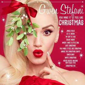 Gwen Stefani: You Make It Feel Like Christmas (Deluxe-Edition), CD