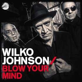 Wilko Johnson: Blow Your Mind, CD