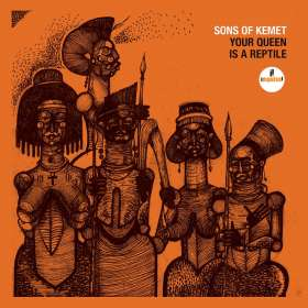 Sons Of Kemet: Your Queen Is A Reptile, CD