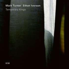 Mark Turner & Ethan Iverson: Temporary Kings, CD