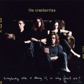 The Cranberries: Everybody Else Is Doing It, So Why Can't We? (remastered), LP