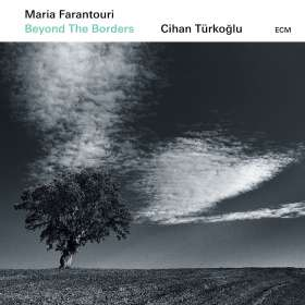 Maria Farantouri & Cihan Türkoğlu: Beyond The Borders, CD