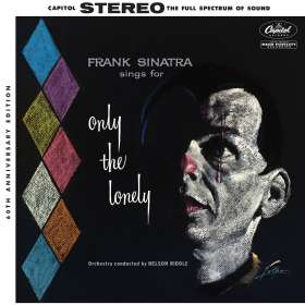 Frank Sinatra (1915-1998): Sings For Only The Lonely (60th-Anniversary-Edition) (180g), 2 LPs