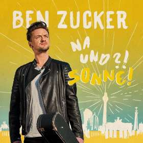 Ben Zucker: Na und?! Sonne!, CD