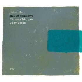 Jakob Bro (geb. 1978): Bay Of Rainbows, CD