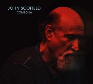 John Scofield (geb. 1951): Combo 66, CD