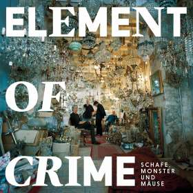 Element Of Crime: Schafe, Monster und Mäuse, 2 LPs