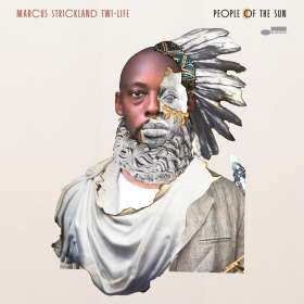 Marcus Strickland (geb. 1979): People Of The Sun, CD