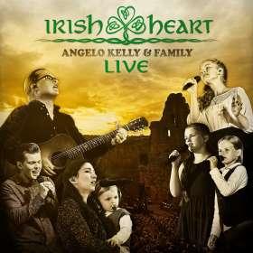 Angelo Kelly & Family: Irish Heart - Live, CD