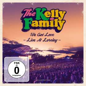 The Kelly Family: We Got Love - Live At Loreley (Deluxe-Edition), 3 CDs