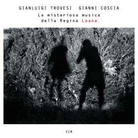 Gianluigi Trovesi & Gianni Coscia: La Misteriosa Musica Della Regina Loana, CD