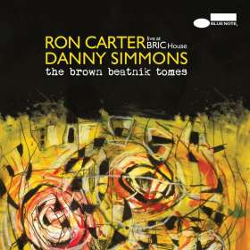 Ron Carter & Danny Simmons: The Brown Beatnik Tomes (Live At BRIC House 2015), CD