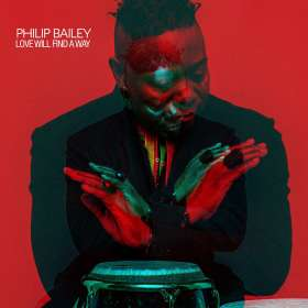 Philip Bailey (geb. 1951): Love Will Find A Way, CD